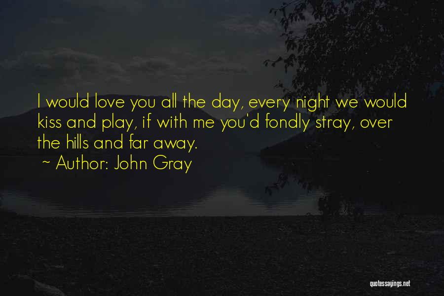 Travel With Love Quotes By John Gray