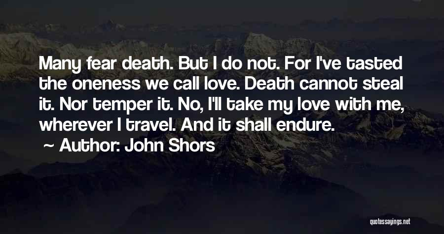 Travel With Love Quotes By John Shors