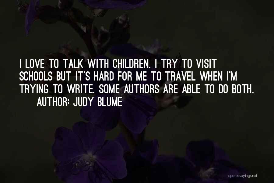 Travel With Love Quotes By Judy Blume
