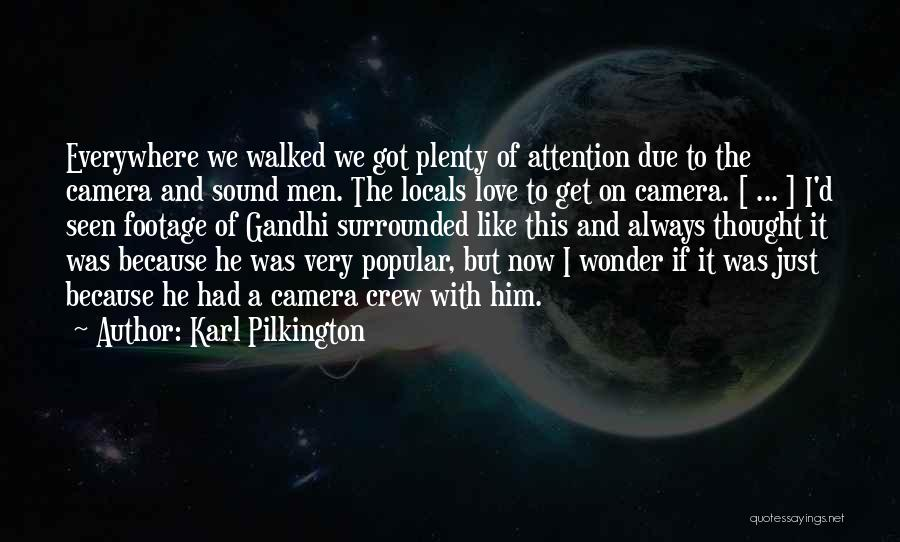 Travel With Love Quotes By Karl Pilkington
