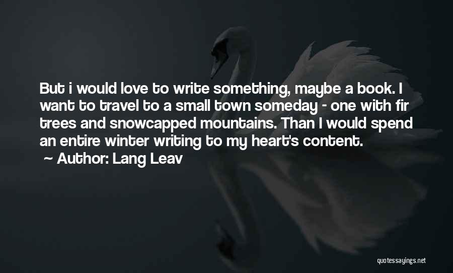 Travel With Love Quotes By Lang Leav