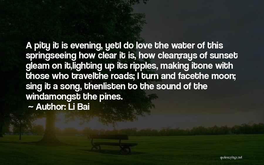 Travel With Love Quotes By Li Bai