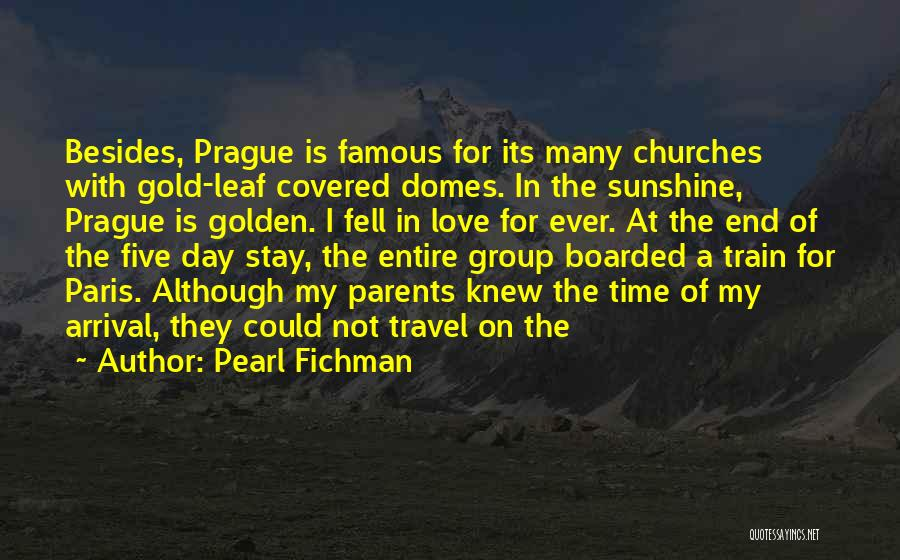 Travel With Love Quotes By Pearl Fichman