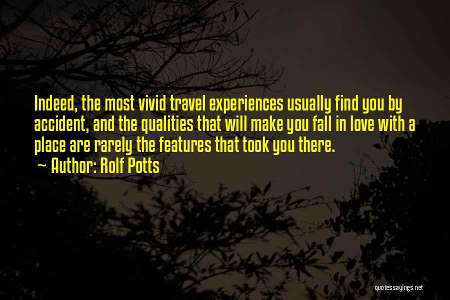 Travel With Love Quotes By Rolf Potts