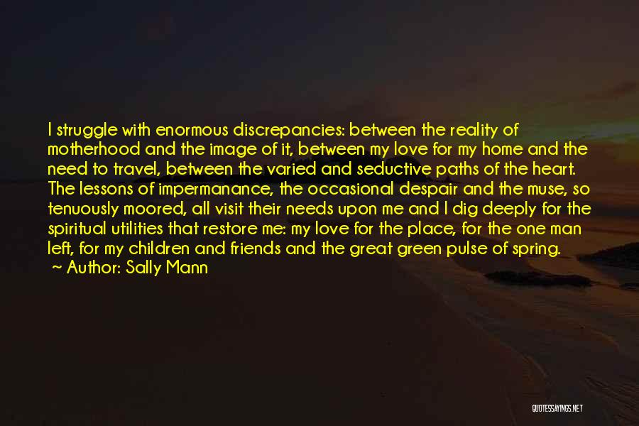 Travel With Love Quotes By Sally Mann