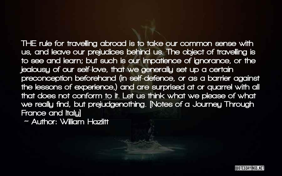 Travel With Love Quotes By William Hazlitt