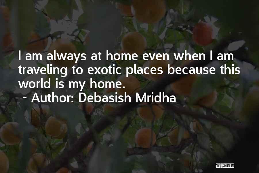Traveling And Education Quotes By Debasish Mridha