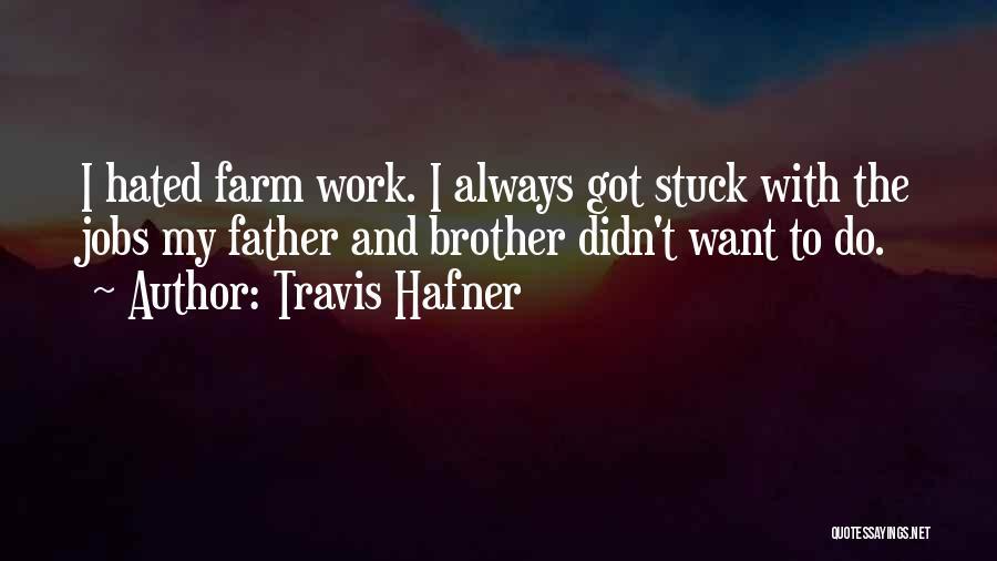Travis Hafner Quotes 1118187
