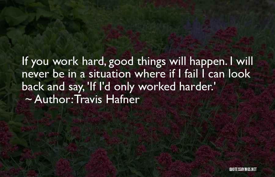Travis Hafner Quotes 151407