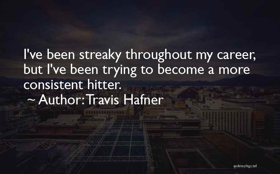 Travis Hafner Quotes 325599