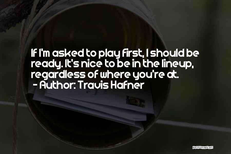Travis Hafner Quotes 524765