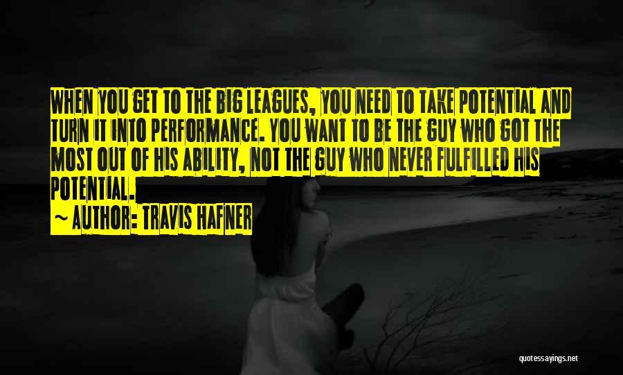 Travis Hafner Quotes 589854
