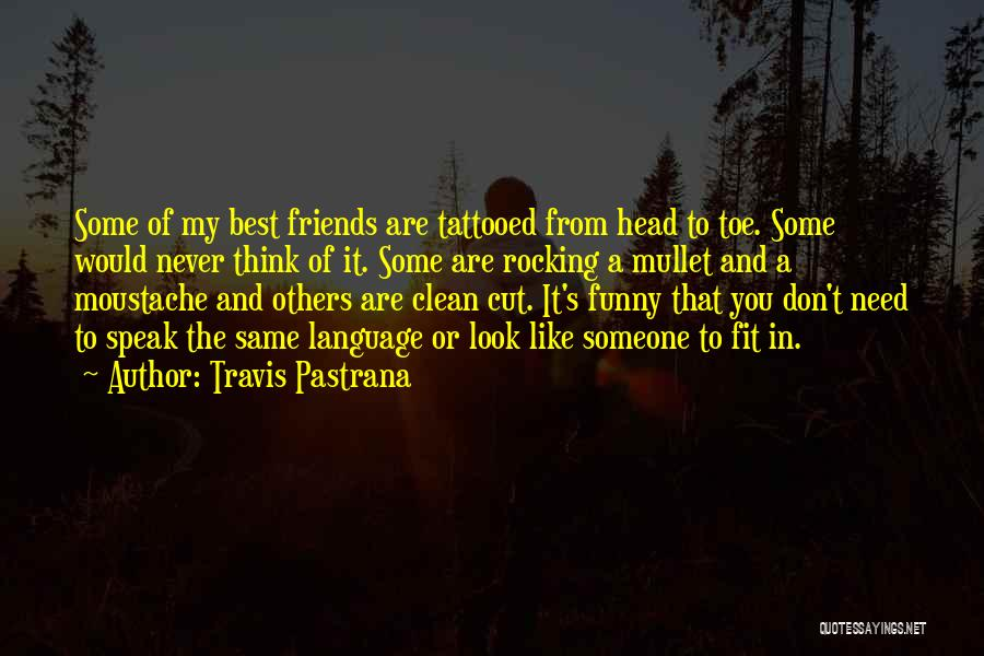 Travis Pastrana Quotes 1013234