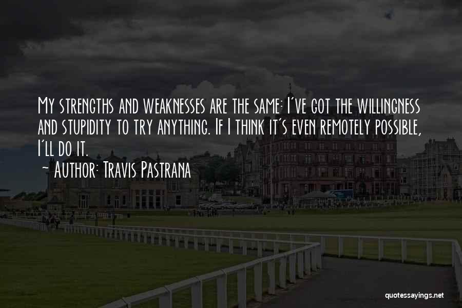 Travis Pastrana Quotes 1201133