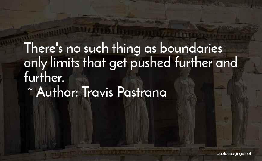Travis Pastrana Quotes 1693213