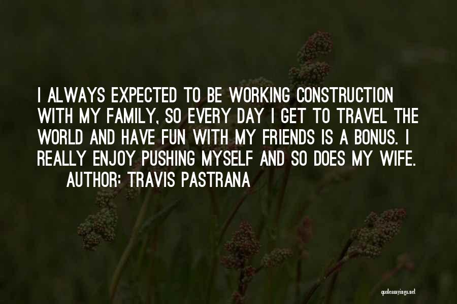 Travis Pastrana Quotes 1792849