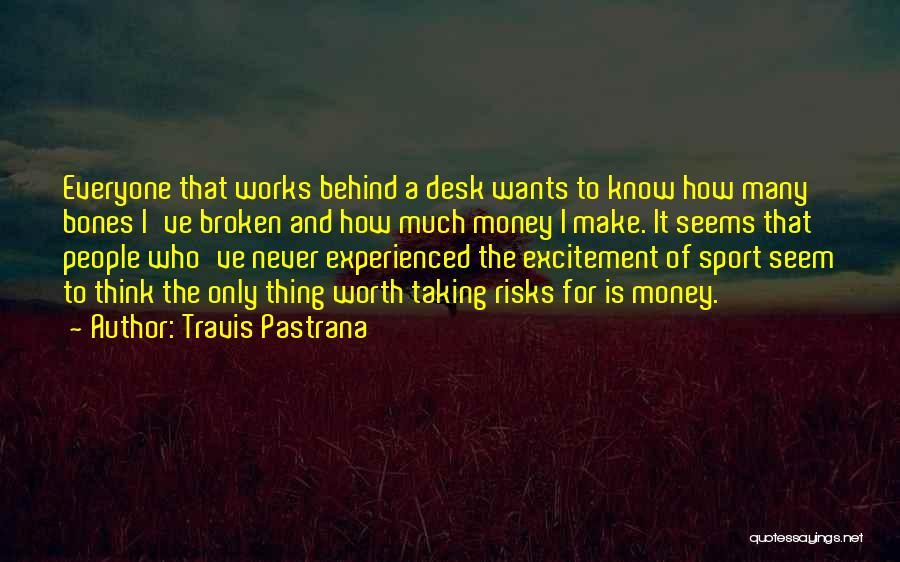 Travis Pastrana Quotes 322290