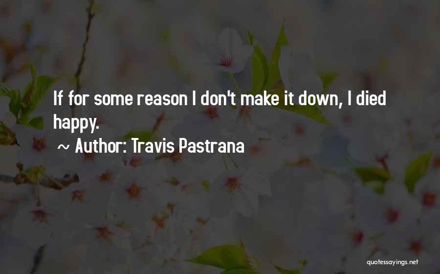 Travis Pastrana Quotes 392131