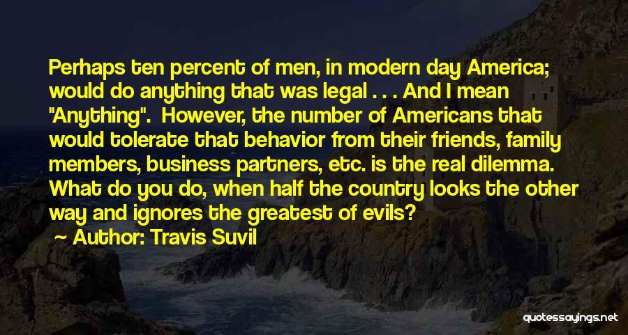 Travis Suvil Quotes 473035