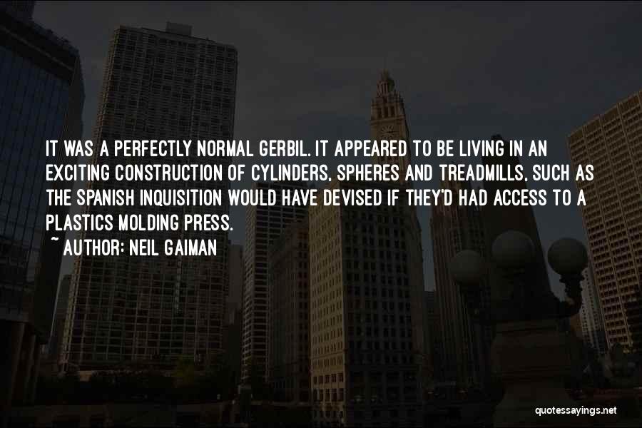 Treadmills Quotes By Neil Gaiman