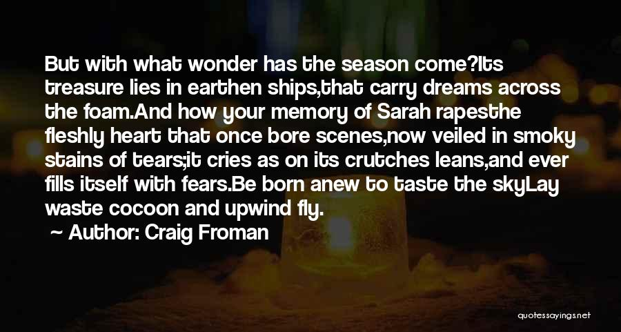 Treasure And Heart Quotes By Craig Froman