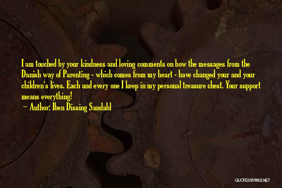 Treasure And Heart Quotes By Iben Dissing Sandahl