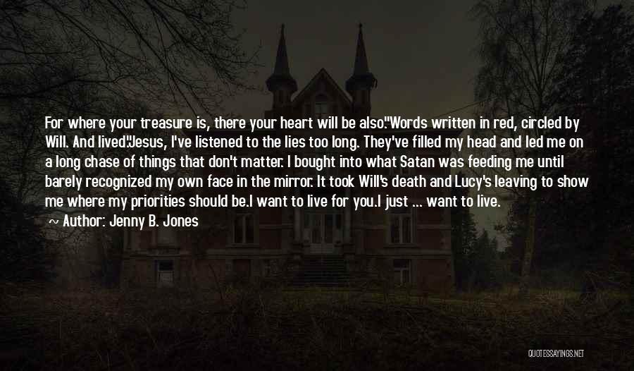 Treasure And Heart Quotes By Jenny B. Jones