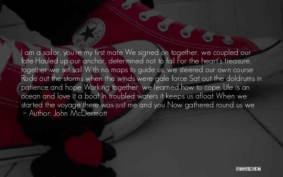 Treasure And Heart Quotes By John McDermott