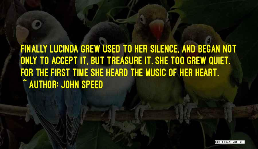 Treasure And Heart Quotes By John Speed