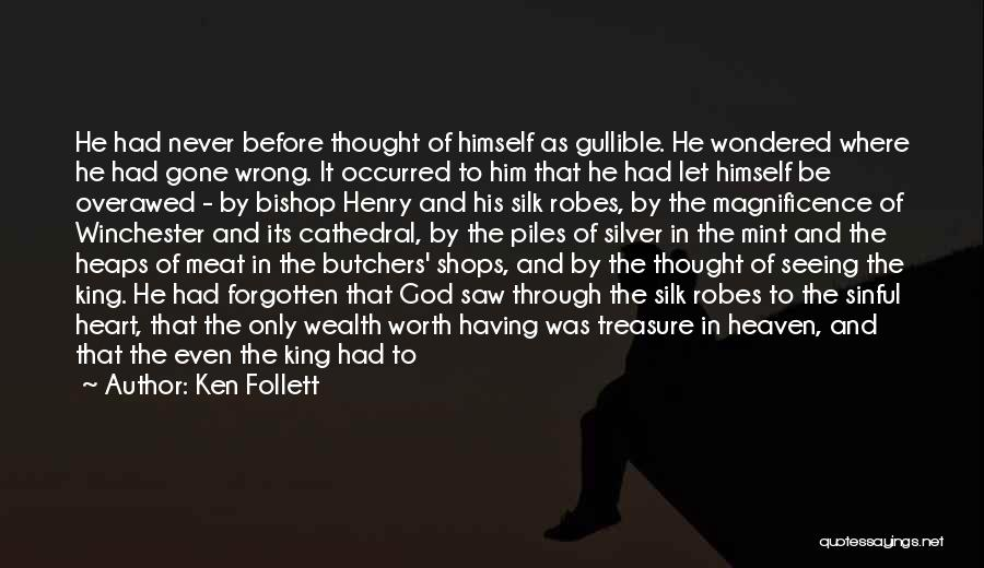 Treasure And Heart Quotes By Ken Follett