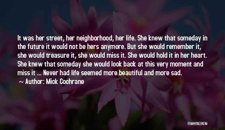 Treasure And Heart Quotes By Mick Cochrane