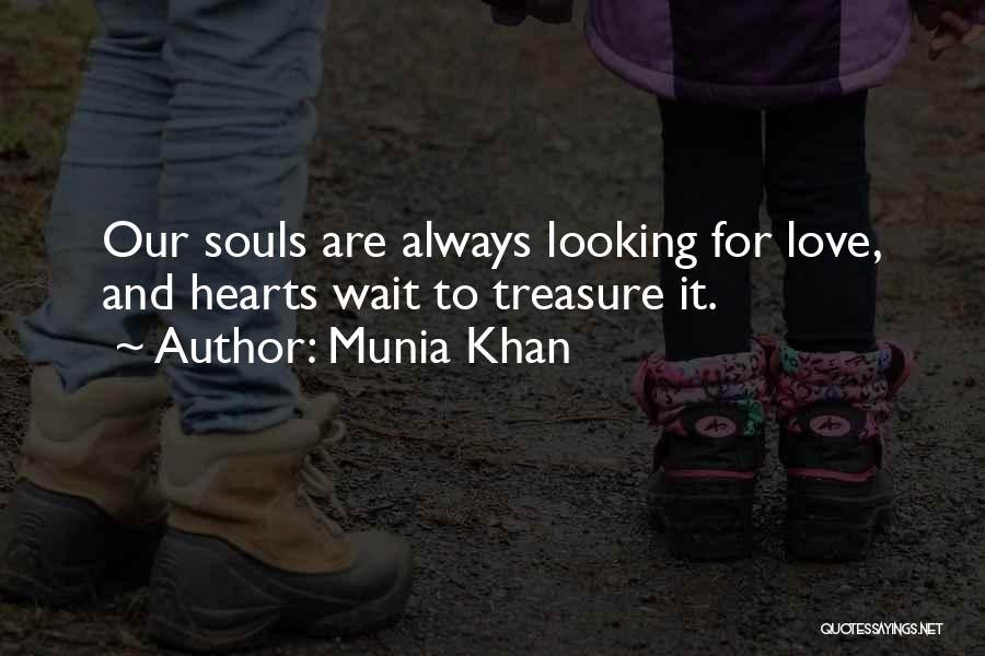 Treasure And Heart Quotes By Munia Khan