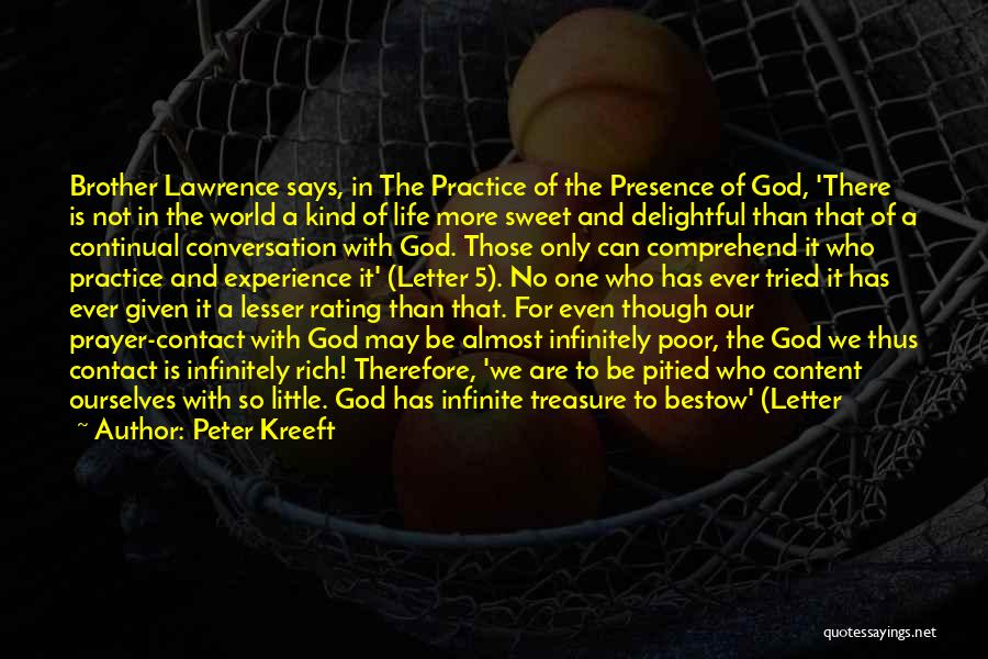 Treasure And Heart Quotes By Peter Kreeft