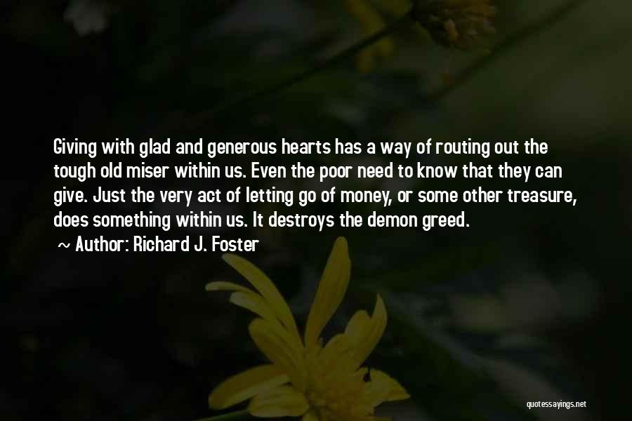 Treasure And Heart Quotes By Richard J. Foster