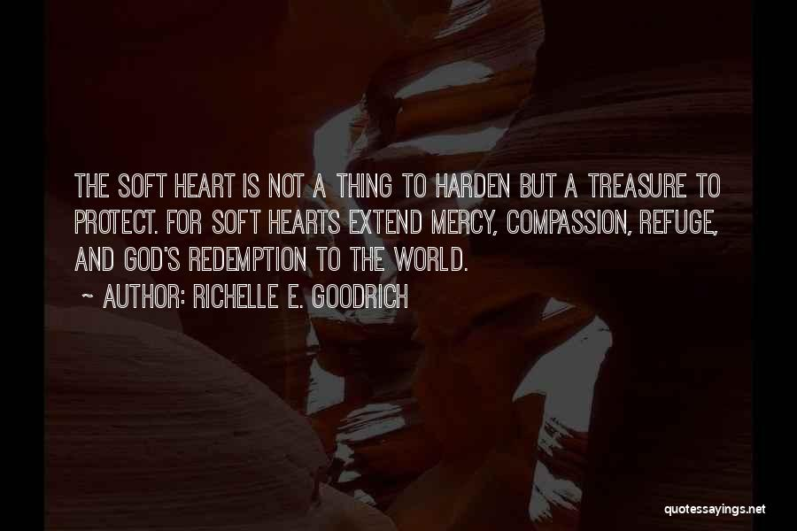 Treasure And Heart Quotes By Richelle E. Goodrich