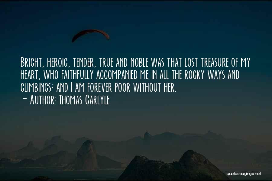 Treasure And Heart Quotes By Thomas Carlyle