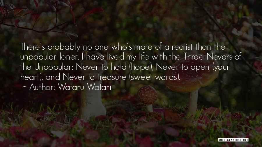 Treasure And Heart Quotes By Wataru Watari