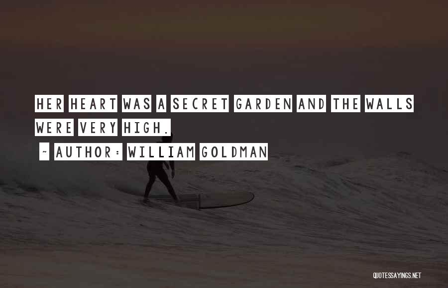 Treasure And Heart Quotes By William Goldman