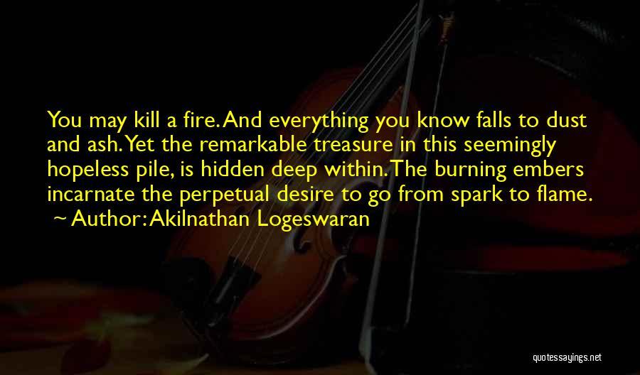 Treasure And Love Quotes By Akilnathan Logeswaran