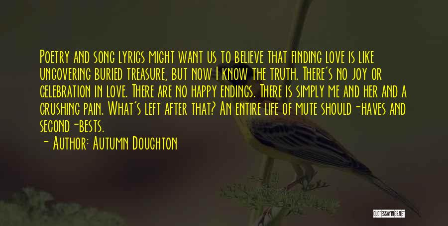 Treasure And Love Quotes By Autumn Doughton
