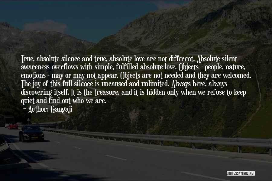 Treasure And Love Quotes By Gangaji