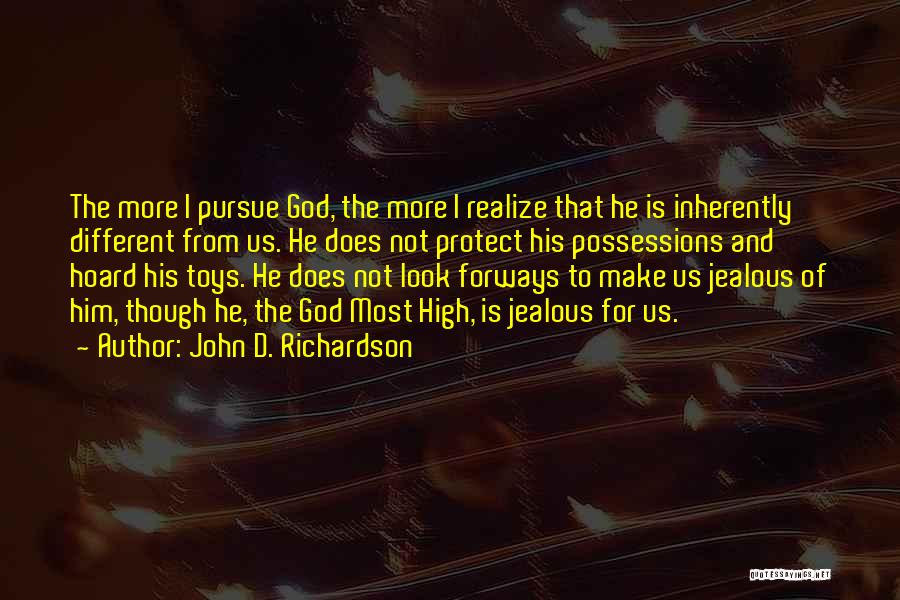 Treasure And Love Quotes By John D. Richardson