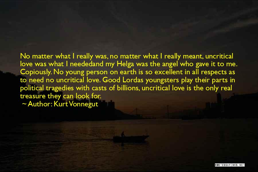 Treasure And Love Quotes By Kurt Vonnegut