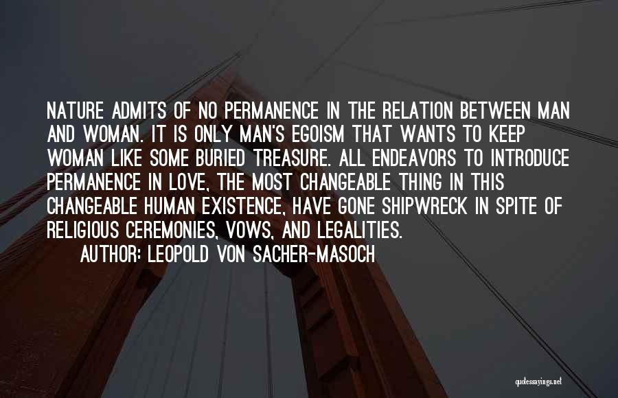 Treasure And Love Quotes By Leopold Von Sacher-Masoch