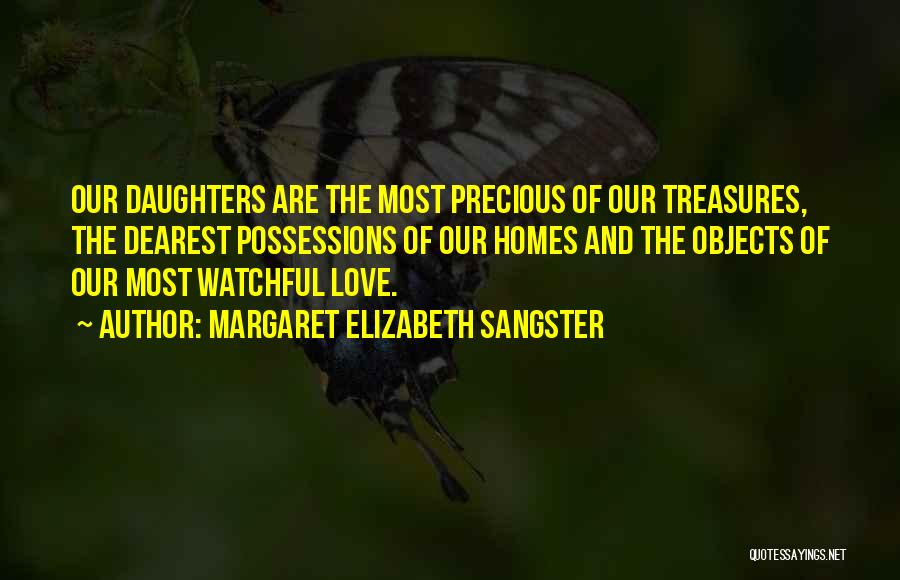Treasure And Love Quotes By Margaret Elizabeth Sangster