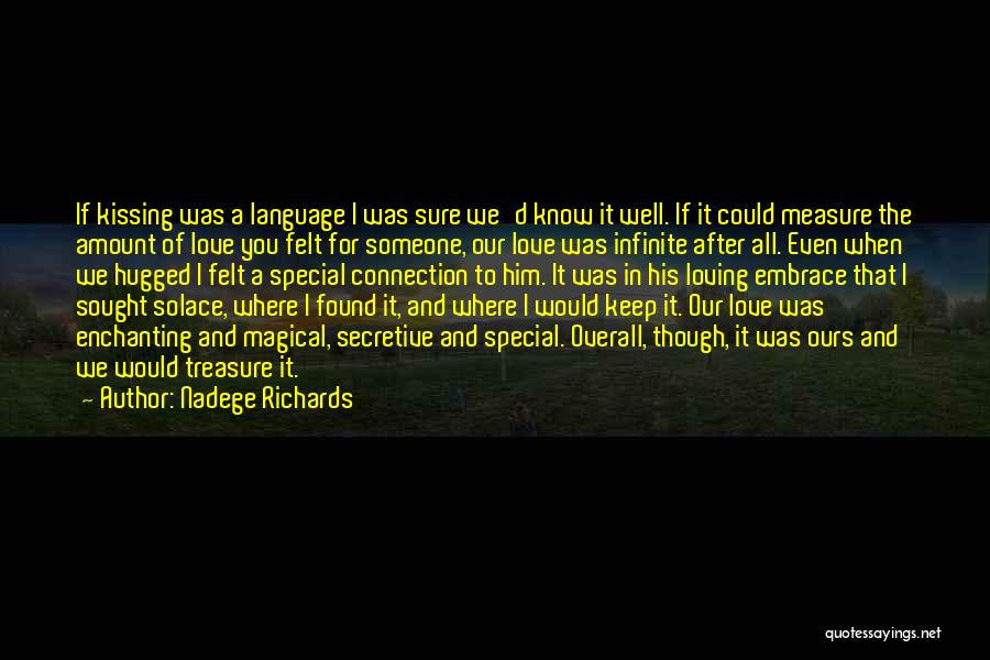 Treasure And Love Quotes By Nadege Richards