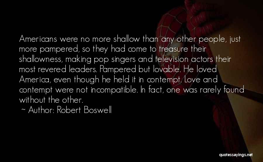 Treasure And Love Quotes By Robert Boswell