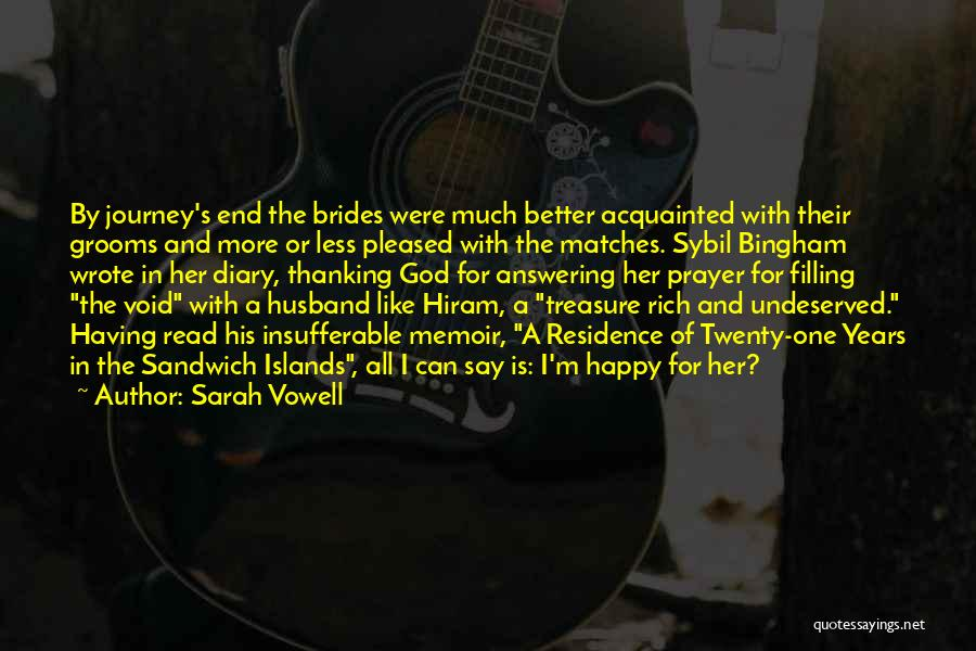 Treasure And Love Quotes By Sarah Vowell