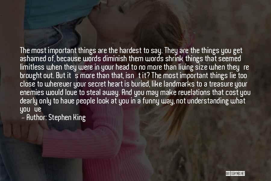 Treasure And Love Quotes By Stephen King