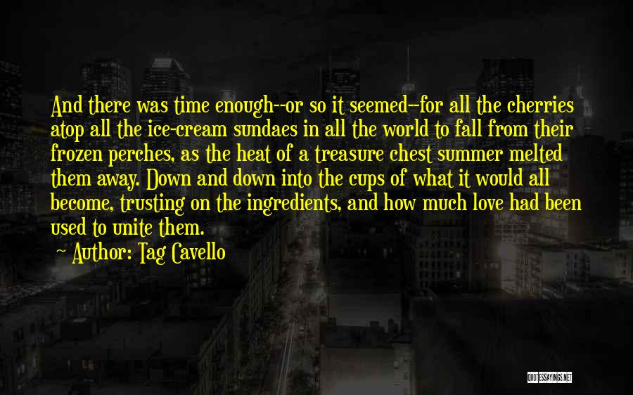 Treasure And Love Quotes By Tag Cavello